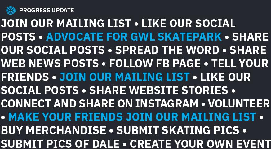 GWL Skatepark, Public Forum 2.0, How can you help