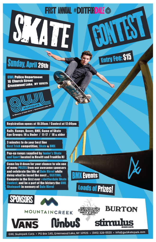 Poster for 1st Annual DoItForDale Skate Contest poster. The event was a huge success!